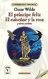 El príncipe feliz, El ruiseñor y la rosa y otros cuentos: 244 (Fontana)