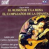 El Ruisenor y la Rosa/El Cumpleanos de la Infanta