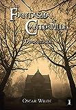 El fantasma de Canterville y otros relatos: Edición anotada e Ilustrada