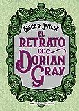 El retrato de Dorian Gray (Clásicos ilustrados)