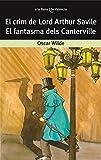 El crim de Lord Arthur Savile / El fantasma dels Canterville: 1 (A la lluna de València)
