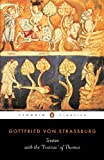 Tristan with the 'Tristran' of Thomas: With the Surviving Fragments of the Tristran of Thomas (Classics) (English Edition)