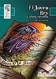 El Joven Rey y Otros Cuentos (Tesoros Literarios nº 4)