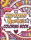 Wild Kratts Quotes Coloring Book: Wild Kratts Motivational Inspirational Wearing Words Quote Coloring Books For Adults Designed To Relax And Calm