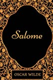 Salome: By Oscar Wilde - Illustrated