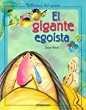 El Gigante Egoista / The Selfish Giant (Biblioteca del Cuento)