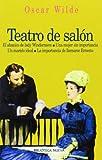 Teatro De Salón (Biblioteca Oscar Wilde)