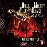Oscar Wilde & Mycroft Holmes - Folge 28: Der längste Tag. Hörspiel.