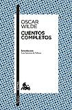 Cuentos completos: Introducción de Luis Antonio de Villena (Clásica)