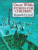 Oscar Wilde Stories For Children (Classic Stories)