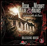 Oscar Wilde & Mycroft Holmes - Folge 21 - Boleskine House: Boleskine House.
