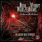Oscar Wilde & Mycroft Holmes - Folge 32: Im Reich des Feindes. Hörspiel.