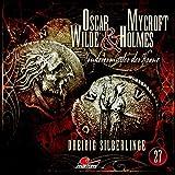 Oscar Wilde & Mycroft Holmes - Folge 27: Dreißig Silberlinge. Hörspiel.