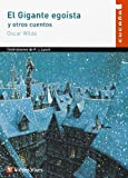 El Gigante Egoista Y Otros Cuentos/ The selfish Giant and other stories (Spanish Edition) by Oscar Wilde (2004-01-31)