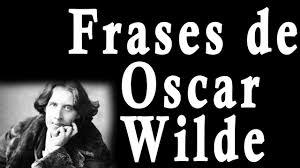 Frases celebres-Oscar-Wilde